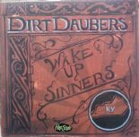 "10"" ✦DIRT DAUBERS✦ ""Wake Up Sinners"" (Acoustic rockabilly, blues, jazz, country)"